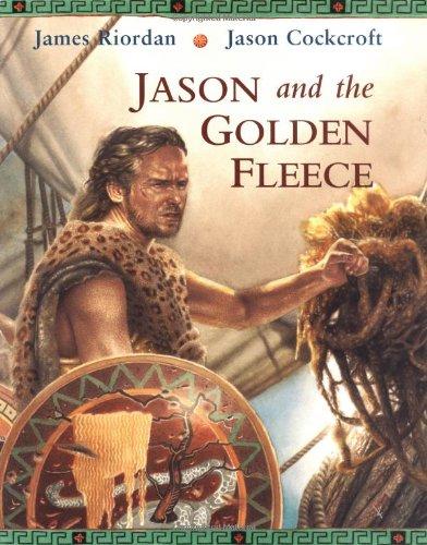 Jason and the Golden Fleece (1845072715) by James Riordan