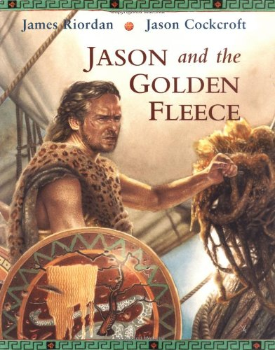 Jason and the Golden Fleece: Riordan, James