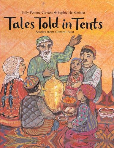 9781845072780: Tales Told in Tents: Stories from Central Asia