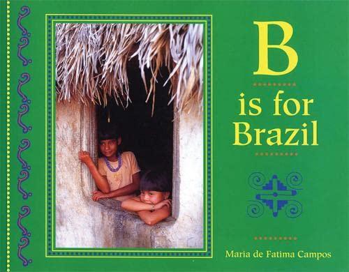 9781845073169: B is for Brazil (World Alphabet)