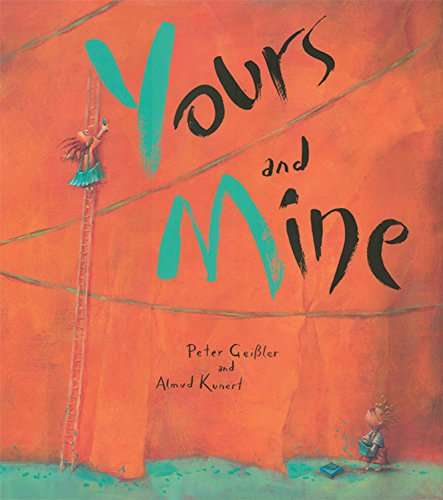 Yours and Mine: Anthea Bell; Peter Geissler