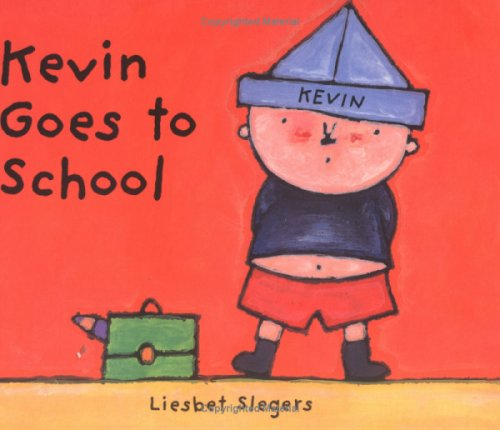 9781845073589: Kevin Goes to School