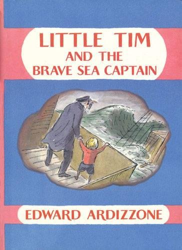 Little Tim and the Brave Sea Captain: Ardizzone, Edward