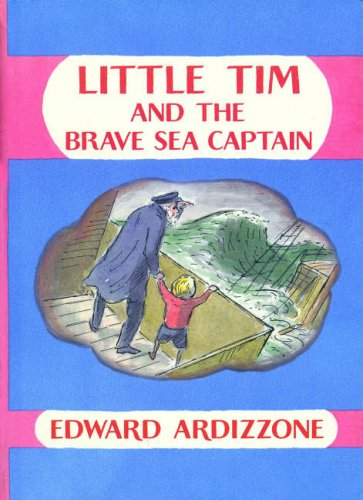 9781845074562: First Adventures of Little Tim: Little Tim and the Brave Sea Captain