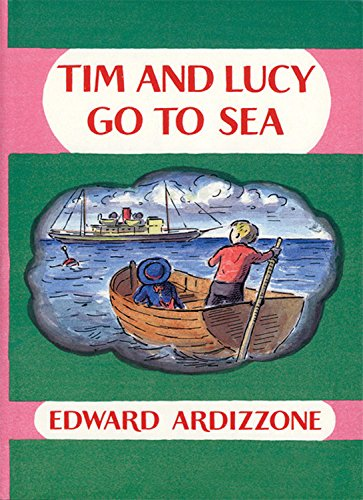 First Adventures of Little Tim: Tim and Lucy Go to Sea