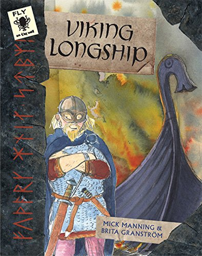 Viking Longship (Fly on the Wall): Manning, Mick; Granström, Brita