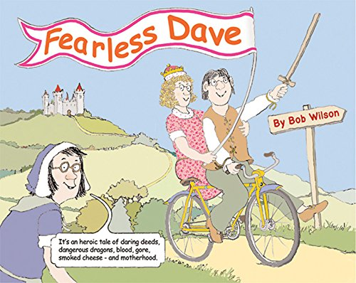 Fearless Dave: Wilson, Bob