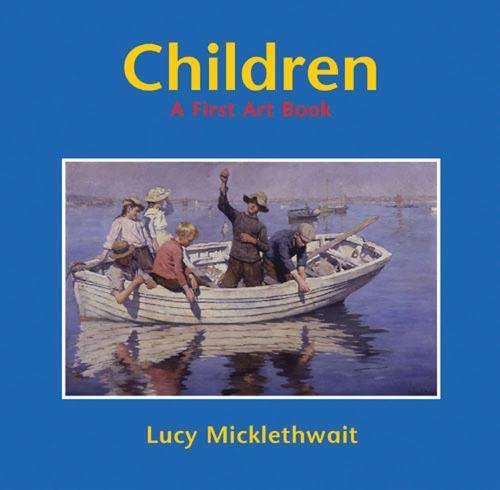 9781845074999: Children: A First Art Book