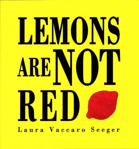 9781845076054: Lemons Are Not Red (Ala Notable Book(Awards)) (Neal Porter Books)