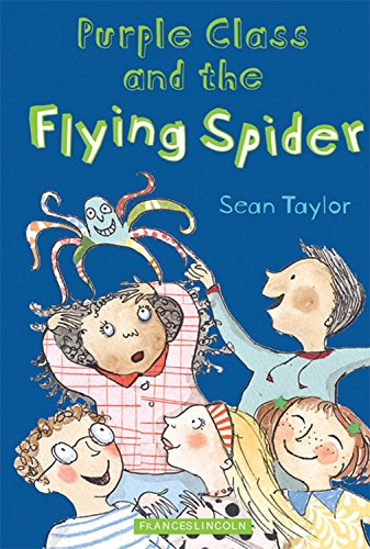 Purple Class and the Flying Spider: Taylor, Sean