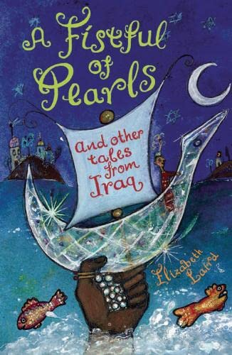 9781845076412: A Fistful of Pearls and Other Tales from Iraq (Folktales from Around the World)