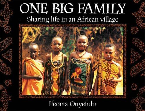 9781845076863: One Big Family: Sharing Life in an African Village