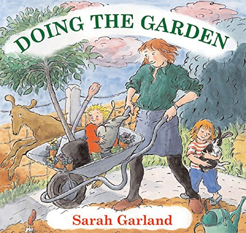 Doing the Garden: Garland, Sarah