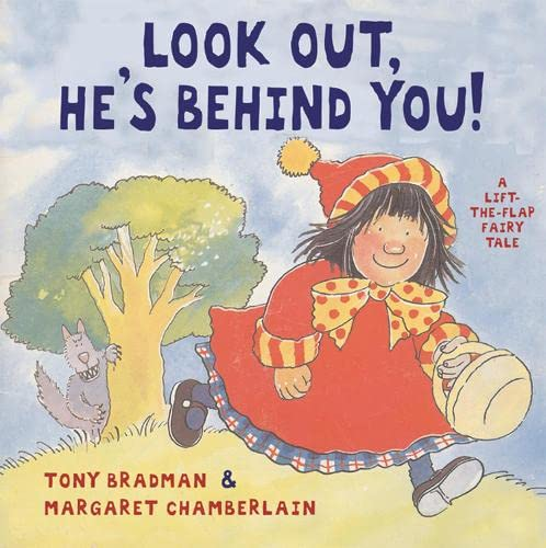 9781845077341: Look Out He's Behind You: A Lift-the-flap Book