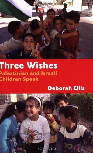 9781845077433: Three Wishes: Palestinian and Israeli Children Speak