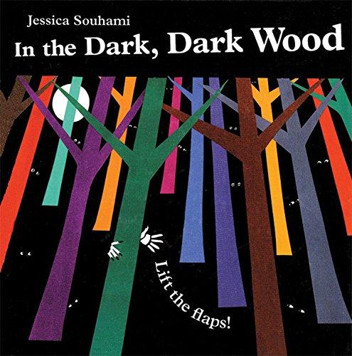 9781845077556: In the Dark, Dark Wood (Lift the Flap)