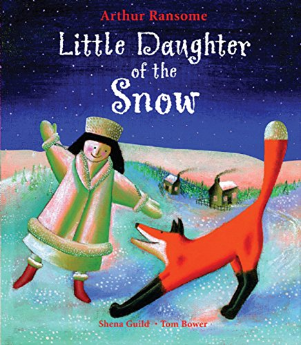 9781845077563: Little Daughter of the Snow