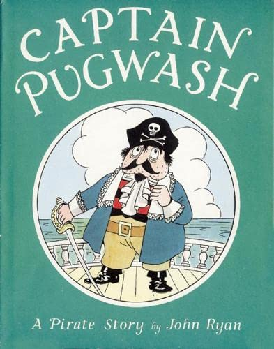 9781845078218: Captain Pugwash: A Pirate Story