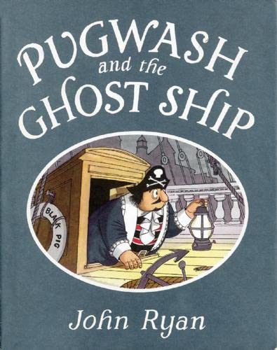 Pugwash and the Ghost Ship: John Ryan
