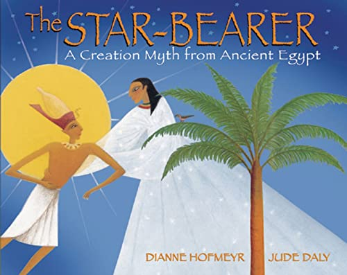 9781845078386: The Star-Bearer: A Creation Myth from Ancient Egypt