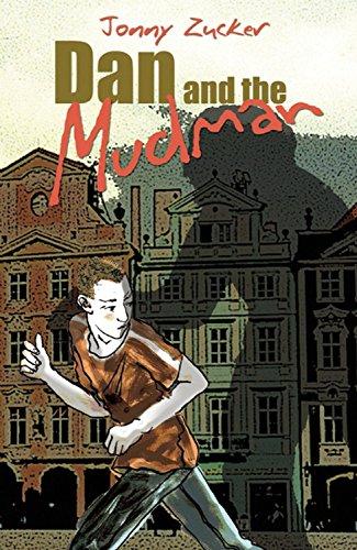 Dan and the Mudman: Jonny Zucker