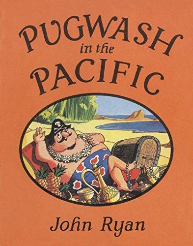 9781845078539: Pugwash in the Pacific (Captain Pugwash)