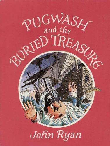 9781845078546: Pugwash and the Buried Treasure (Captain Pugwash)