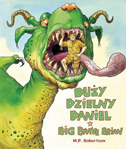 Duzy Dzielny Daniel/Big Brave Brian (English and Polish Edition)