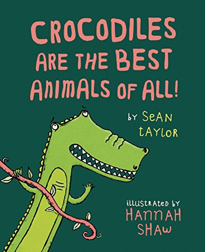 9781845079048: Crocodiles Are the Best Animals of All! (Time to Read)
