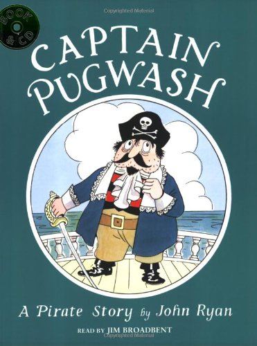 9781845079192: Captain Pugwash: A Pirate Story
