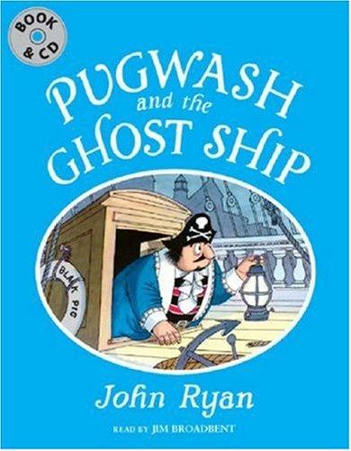 9781845079215: Pugwash and the Ghost Ship (Captain Pugwash)