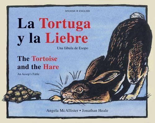 9781845079475: La Tortuga y la Liebre/The Tortoise and the Hare: Una Fábula de Esopo/An Aesop's Fable