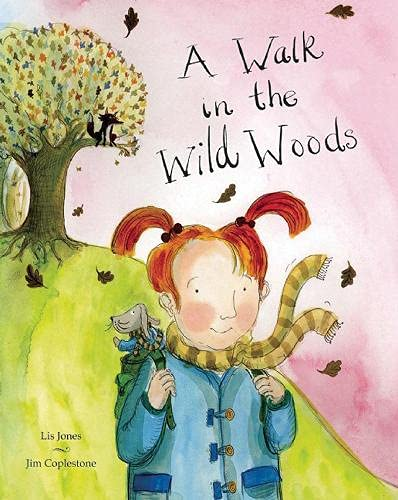 9781845079567: A Walk in the Wild Woods
