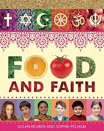 Food and Faith: Reuben, Susan; Pelham, Sophie