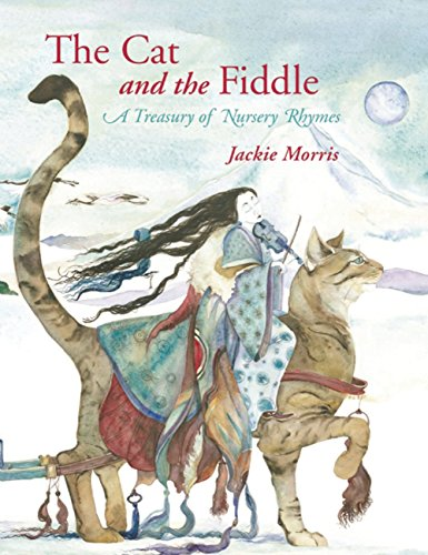 9781845079871: The Cat and the Fiddle: A Treasury of Nursery Rhymes