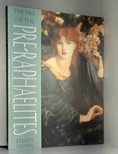 9781845090913: The Art of the Pre-Raphaelites