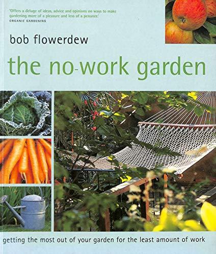9781845091323: No Work Garden