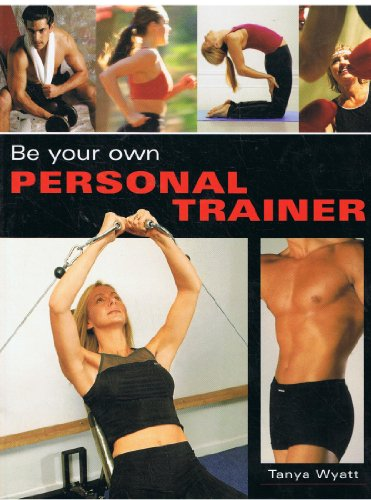9781845092412: Be Your Own Personal Trainer