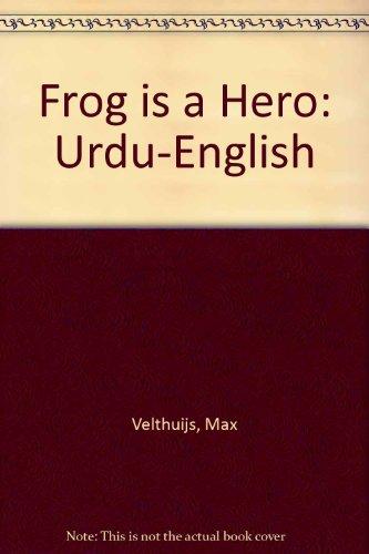 9781845092603: Frog is a Hero: Urdu-English