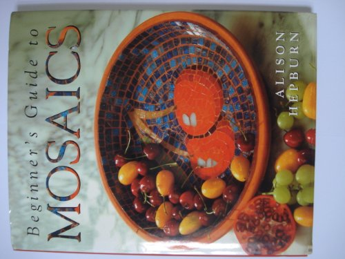9781845092634: Beginners Guide to Mosaics
