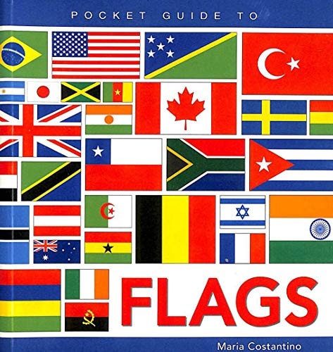 Pocket Guide to Flags: Costantino , Maria
