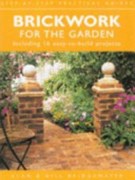 9781845093549: Brickwork for the Garden Including 16 Easy-To-Use Build Projects