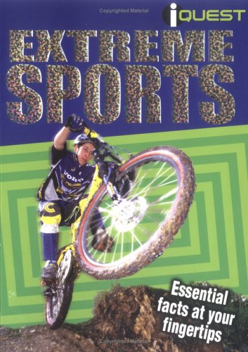 9781845101008: Extreme Sports: Essential Facts at Your Fingertips (I Quest)
