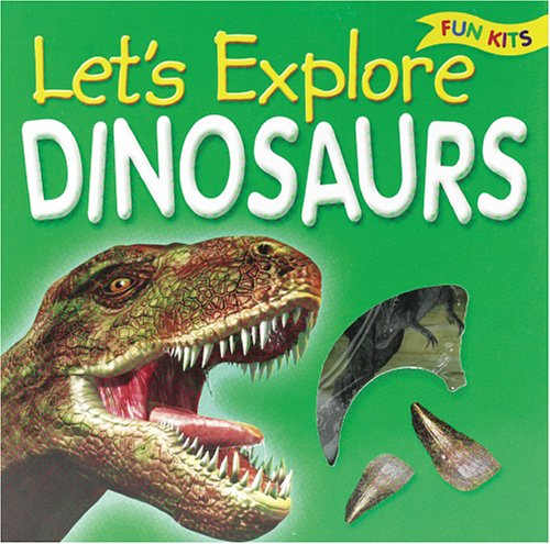 9781845102456: Let's Explore Dinosaurs (Fun Kit)