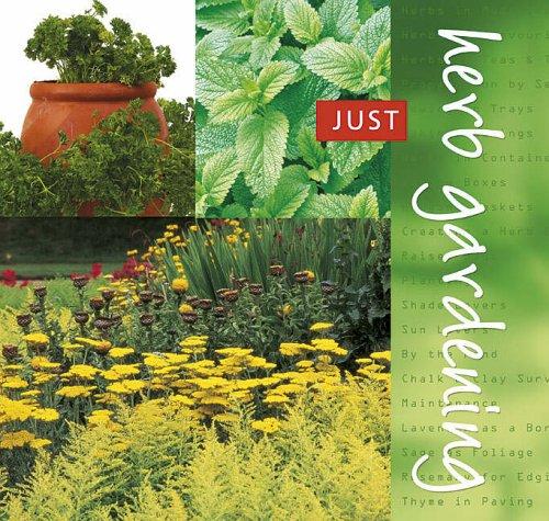 9781845105167: Herb Gardening (Just)