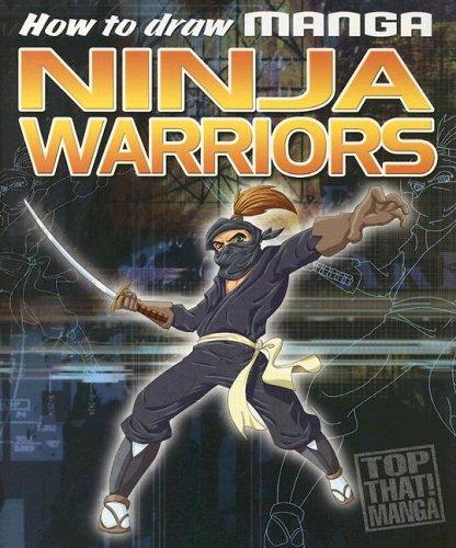 9781845109714: How to Draw Manga Ninja Warriors
