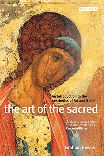 9781845110062: The Art of the Sacred: An Introduction to the Aesthetics of Art and Belief