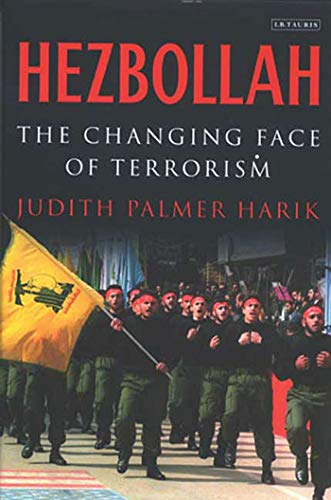 9781845110246: Hezbollah: The Changing Face of Terrorism