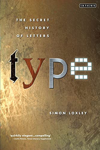 9781845110284: Type: The Secret History of Letters