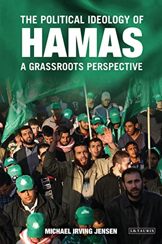 9781845110598: The Political Ideology of Hamas: A Grassroots Perspective (Library of Modern Middle East Studies)